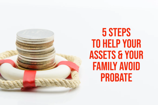 5 Simple Steps to Avoid Probate