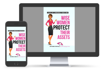Wise Women Protect Their Assets
