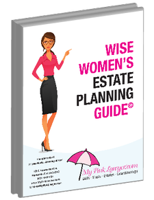 Wise Women's Estate Planning Guide